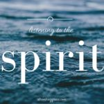 listening to the spirit, faith