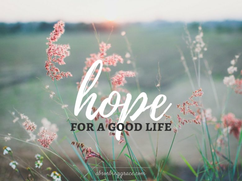 hope, depression, good life